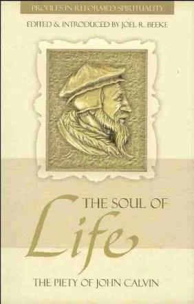 John Calvin by Joel Beeke Reformed Theology