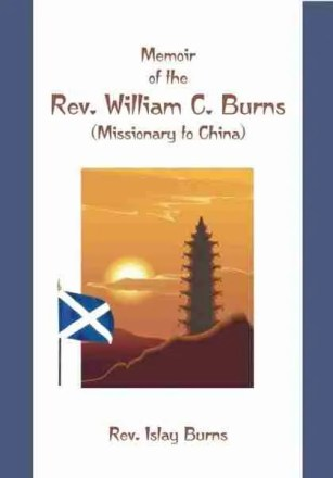 Missionary Willial Chamers Burns Memoir