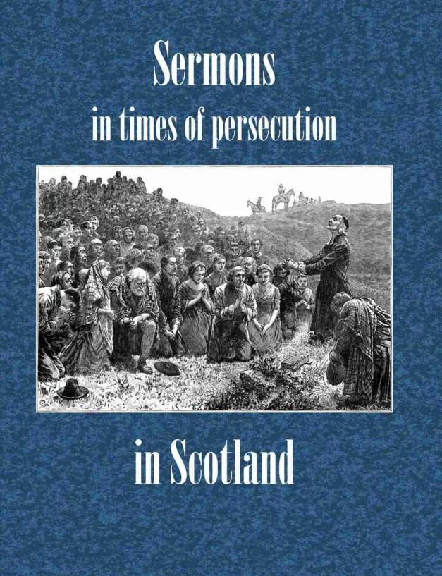 Scottish Covenanter Field Preacher Sermons Christian Books