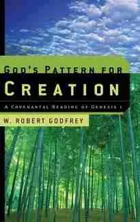 God's Pattern Robert Godfrey P&R Books