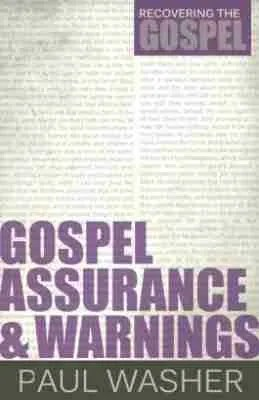 Gospel Assurance by Paul Washer RHB