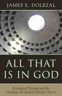All that is in god by james dolzeal theism rhb