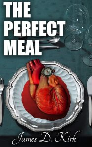 The actual, physical book's cover for The Perfect Meal