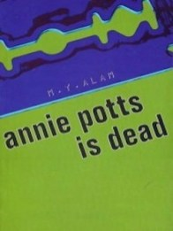 Route - Annie Potts is Dead