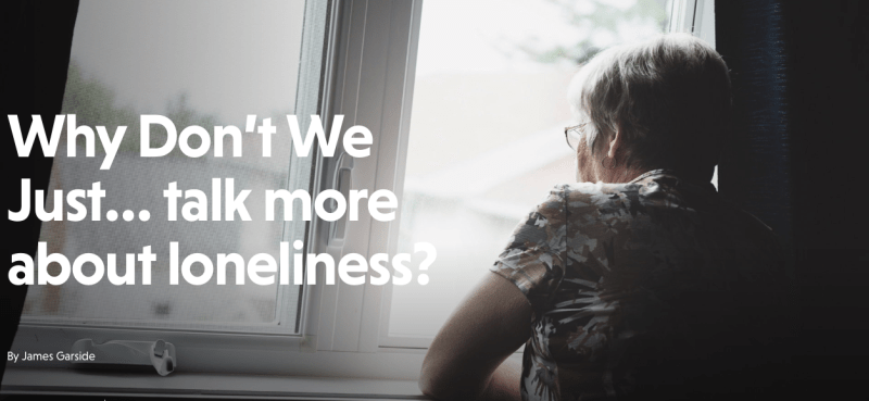 Why don't we just talk more about loneliness?