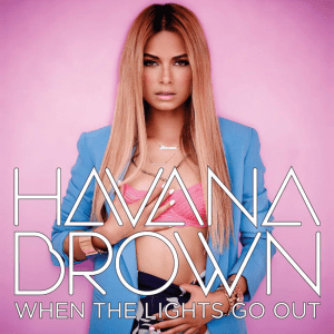 Havana Brown When the Lights Go Out Cover by Los Angeles Fashion Photographer James Hickey