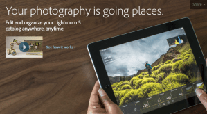 Adobe Lightroom Mobile is now available for iPad