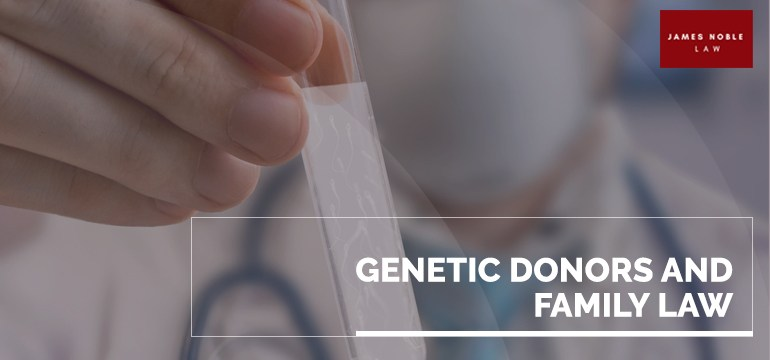 Genetic Donors and Family Law