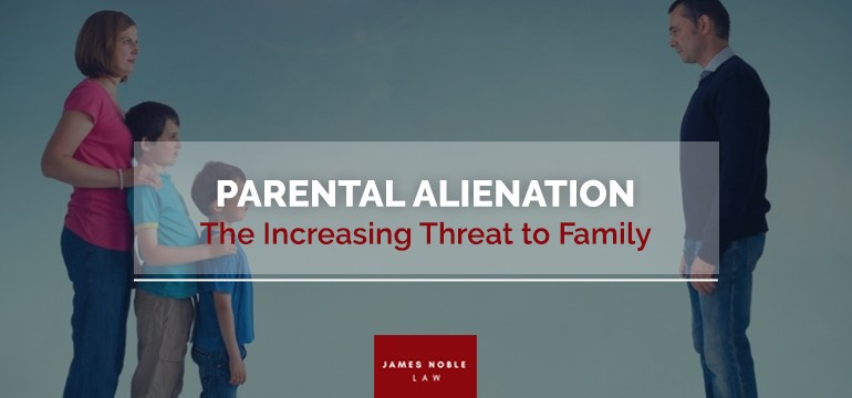Parental Alienation- The Increasing Threat to Family