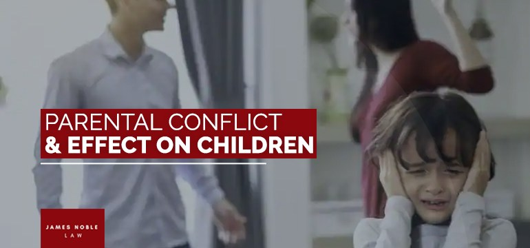 Parental Conflict and Effect on Children
