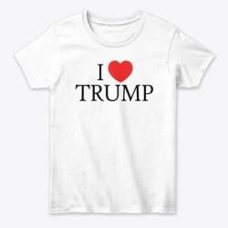 I Heart Trump Merchandise White T-Shirt Front