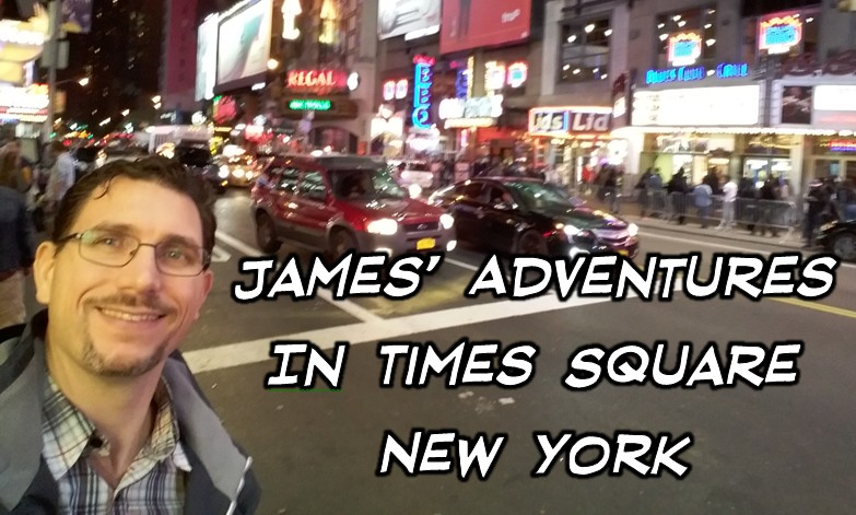 James' Adventures in Times Square New York