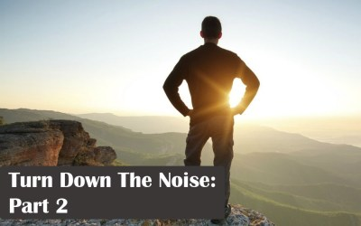 Turn Down The Noise: Part 2