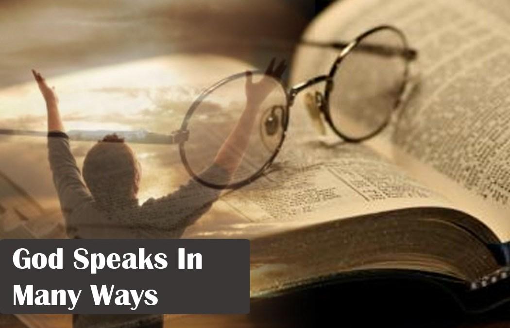 God Speaks In Many Ways