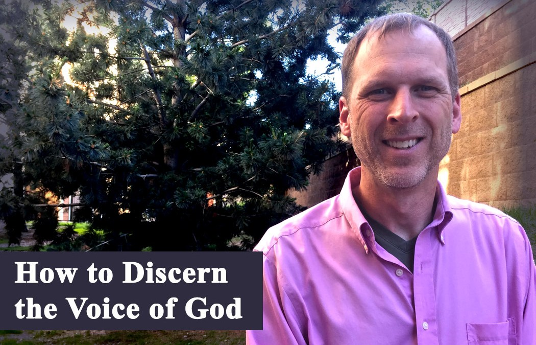 How to Discern the Voice of God by Kevin Shorter