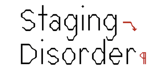 Exhibition // Staging Disorder