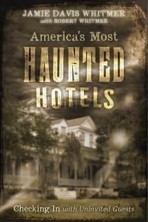 Book America Haunted Hotels Jamie Davis Writes