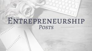 Entrepreneurship Posts