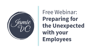 Preparing for the Unexpected with your Employees