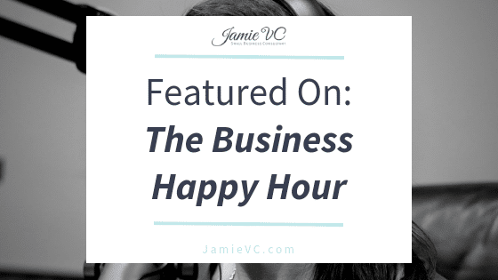 Featured On: The Business Happy Hour