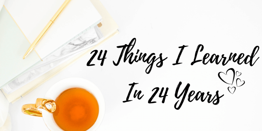 24 things i learned in 24 years