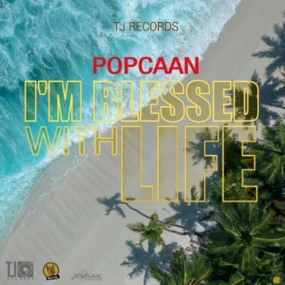 Popcaan - I'm Blessed For Life