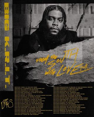 big krit from the south with love tour dates