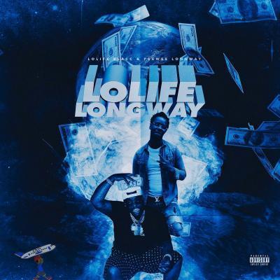 EP: Peewee Longway & LoLife Blacc - LoLife Longway