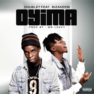 Doublet ft. Bizakeem - Oyima (Prod. by Mr Lekky)
