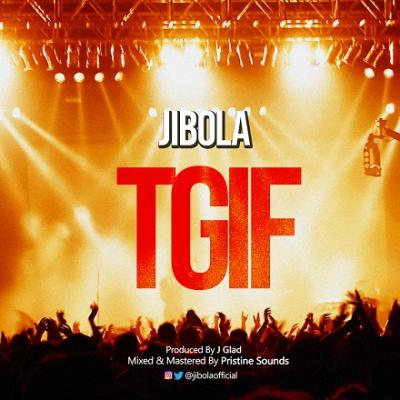 Jibola - TGIF