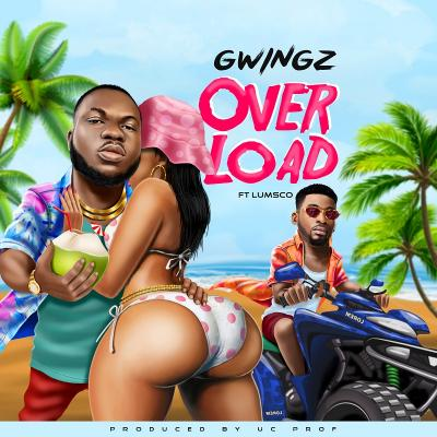 Gwingz ft. Lumsco – Overload (Prod. by UC Prof)