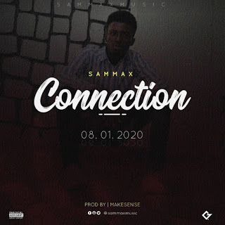 Music: Sammax_Connection_prod by Makesense