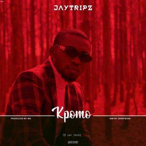 JayTripz - Kpomo