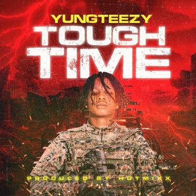 Yungteezy - Tough Time