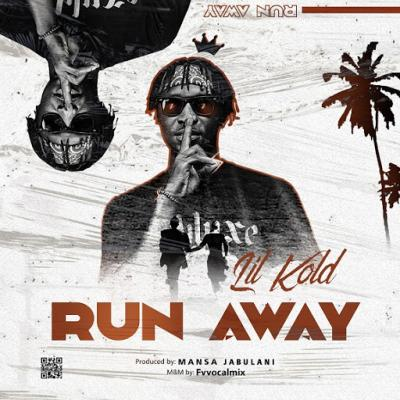 Lil Kold - Run Away (Prod. Mansa Jabulani)