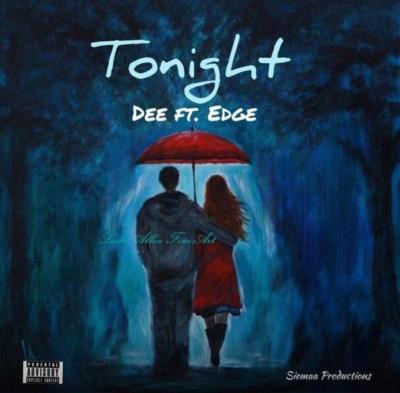 Dee Ft. Edge - Tonight
