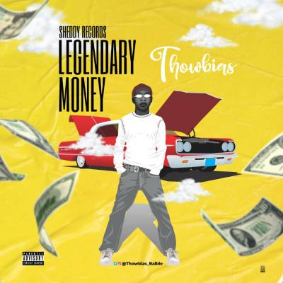 Thowbias - Legendary Money