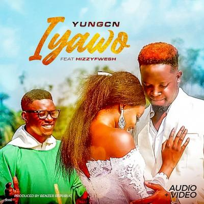 Yung CN ft. Hizzy Fwesh - Iyawo