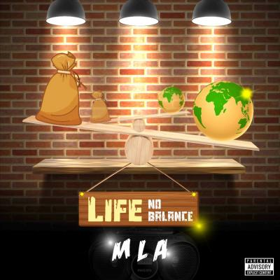 MLA - Life No Balance