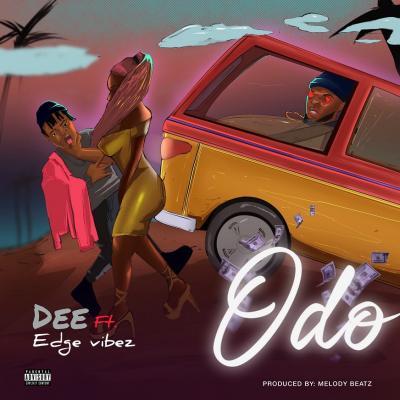 Dee Ft. Edge Vibez - Odo