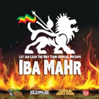 Iba MaHr - Jah Lead The Way Tour dj phg mixtape