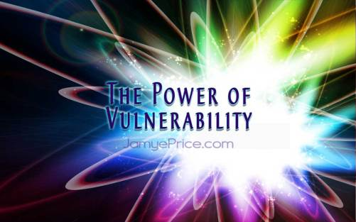 The Power of Vulnerability by Jamye Price