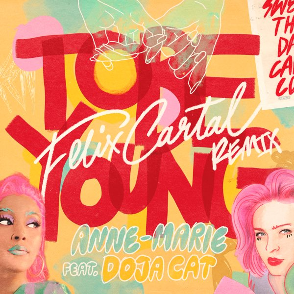Anne-Marie To Be Young [Felix Cartal Remix] MP3 DOWNLOAD