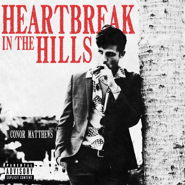 Conor Matthews Heartbreak in the Hills ZIP DOWNLOAD