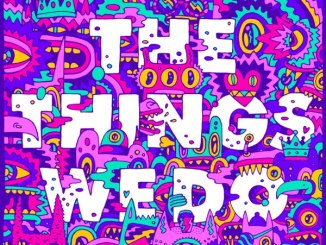 Foster the People The Things We Do MP3 DOWNLOAD