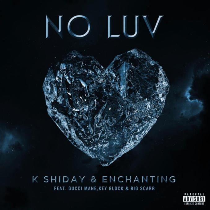 K Shiday & Enchanting No Luv MP3 DOWNLOAD