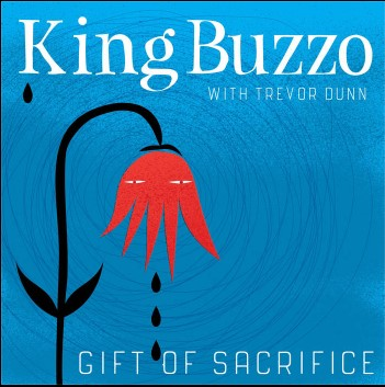 King Buzzo Gift Of Sacrifice ZIP DOWNLOAD