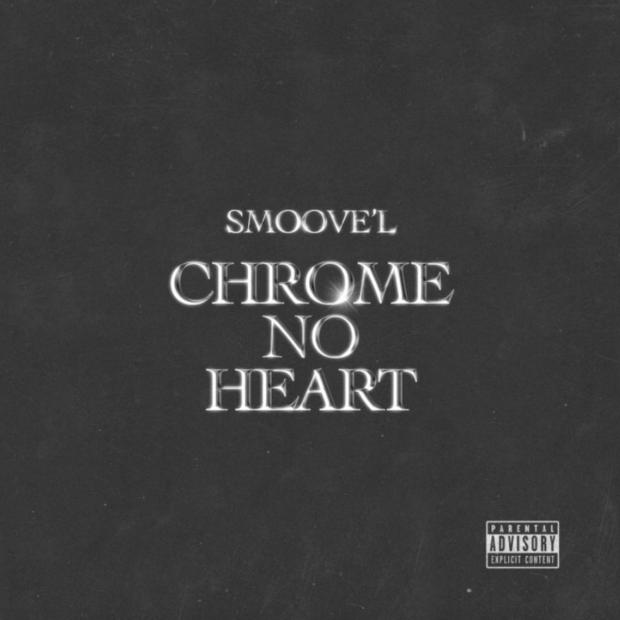 Smoove'L Chrome No Hearts MP3 DOWNLOAD