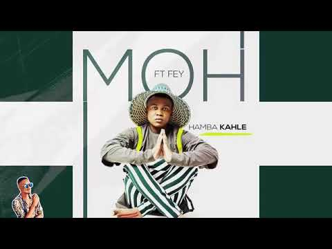 Moh Hamba Kahle MP3 DOWNLOAD