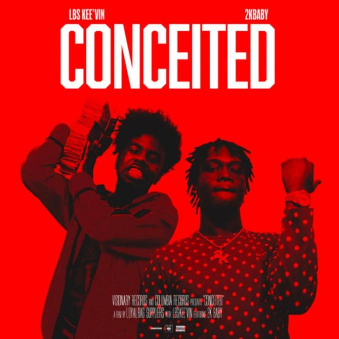 LBS Kee'vin Conceited MP3 DOWNLOAD
